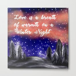 Warmth on a Winter Night Metal Print