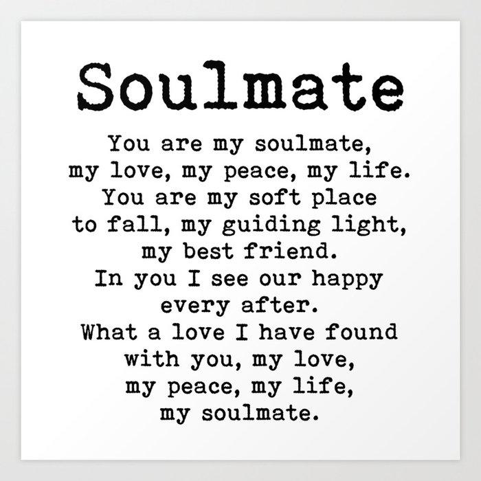 You are my soulmate, love poem Kunstdrucke