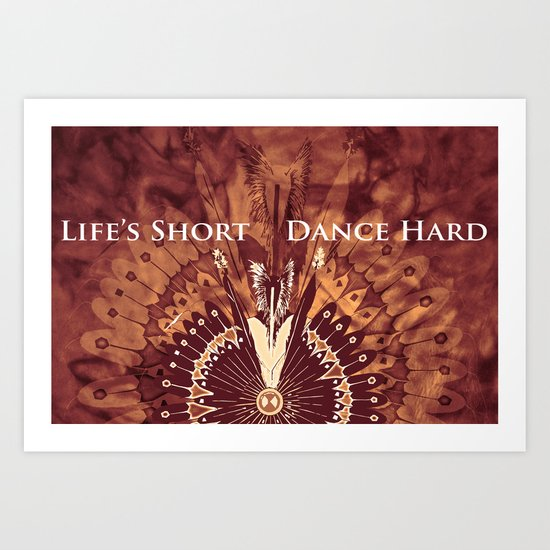 Dance Hard Art Print