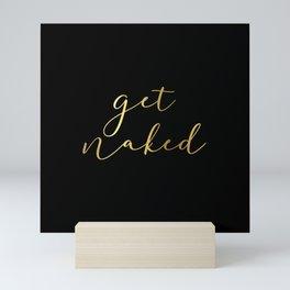 Classic Gold and Black Get Naked  Mini Art Print