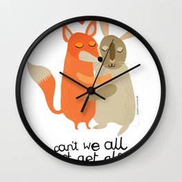 Why can't we all just get along? Wall Clock