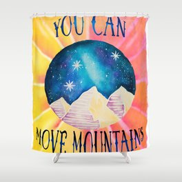 You Can Move Mountains - Galaxy Night Sky Motivational Watercolor Shower Curtain