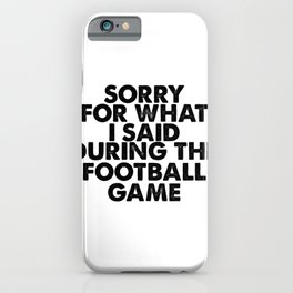 Soccer joke. For football fans. iPhone Case