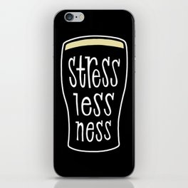 a pint of stout: stresslessness iPhone Skin