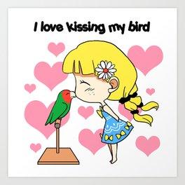 I love kissing my bird cute cartoon Art Print