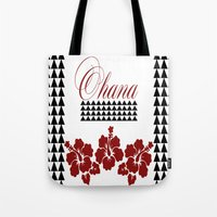 ohana Tote Bags featuring OHANA DESIGN by Lonica Photography & Poly Designs