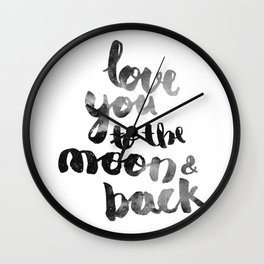 """SLATE """"LOVE YOU TO THE MOON AND BACK"""" QUOTE Wall Clock"""