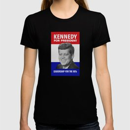 Kennedy For President - Leadership For The 60's T-shirt