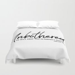 Unbothered - Isaiah 26:3 Duvet Cover
