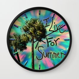 I Live For Summer Wall Clock