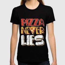 Pizza Never Lies T-shirt
