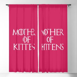 Mother Of Kittens Funny Quote Blackout Curtain