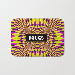 drugs funny quote Bath Mat