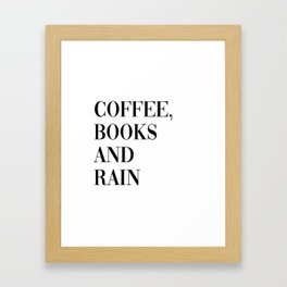 coffee, books and rain Framed Art Print