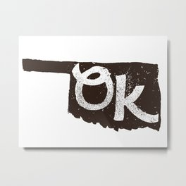 Oklahoma is OK Metal Print