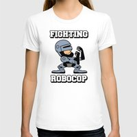 robocop T-shirts featuring Fighting Robocop by Buby87