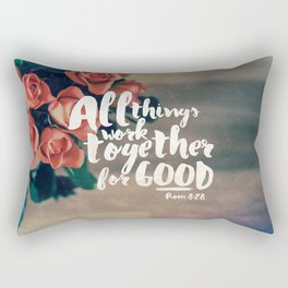 All Things Work Together For Good (Romans 8:28) Rectangular Pillow