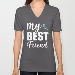 My Best Friend Is A Budgie Unisex V-Neck
