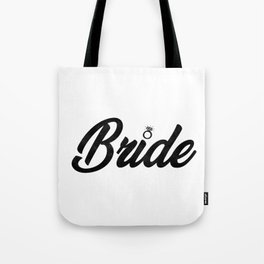 Funny Bride To Be Bridesmaid Bridal Party Gift Tote Bag