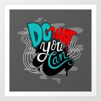 Do What You Can Art Print