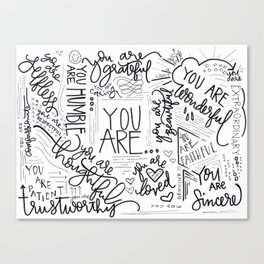 YOU ARE.. Canvas Print
