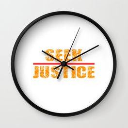 """Cranky yet awesome tee design made specially for you with text """"Seek Justice"""" Wall Clock"""