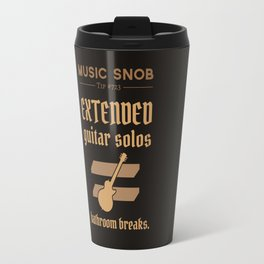 Solos = DON'T GO-s! — Music Snob Tip #723 Travel Mug