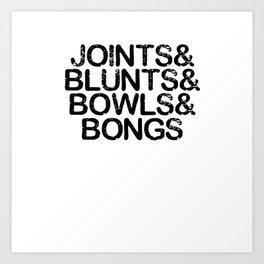 Joints & Bongs Art Print