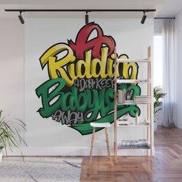 A Riddim a Day Keeps Babylon Away Wall Mural