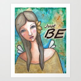 Just Be Peaceful Angel Art Print