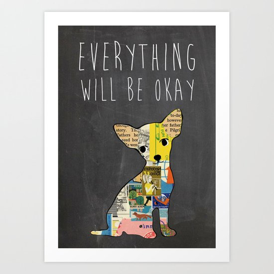Everything will be ok typography print Art Print