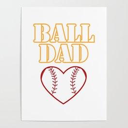 Ball Dad Love Softball Baseball Fathers Day Gifts Poster