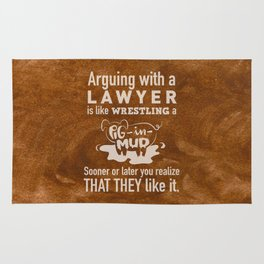 Lawyers favorite thing to do Rug