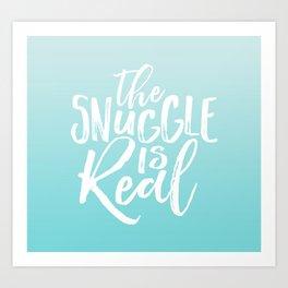 The Snuggle is Real - Sea Blue Art Print
