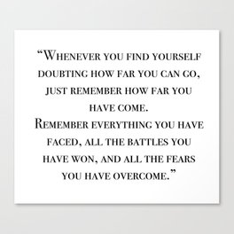Remember how far you've come - quote Canvas Print