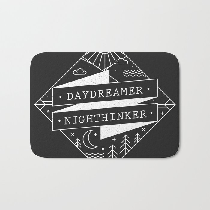 daydreamer nighthinker Bath Mat
