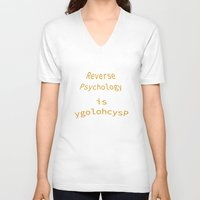 psychology V-neck T-shirts featuring Reverse Psychology is ygolohcysP by ruvaen