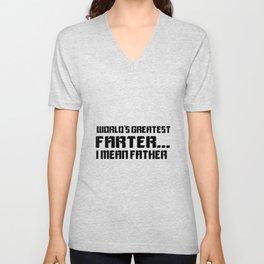 Worlds Greatest Farter, I Mean Father Unisex V-Neck