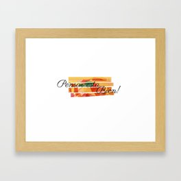 PENSAR ESTA BIEN Framed Art Print