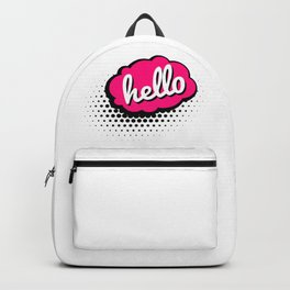 Just say Hello !! Backpack