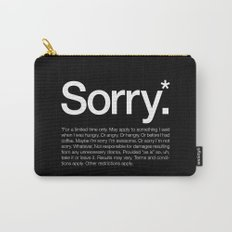 Sorry.* For a limited time only. Carry-All Pouch