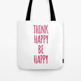Think Happy Be Happy Design Tote Bag