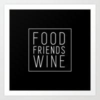 Food Friends Wine (Black) Art Print