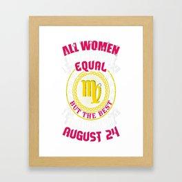 Best-Women-Born-On-August-24-Virgo---Sao-chép Framed Art Print