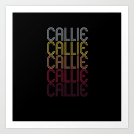Callie Name Gift Personalized First Name Art Print
