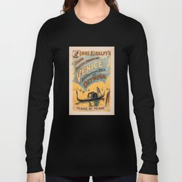 Vintage theatrical poster for Imre Kiralfy's production of Venice Bride of the Sea at Olympia Long Sleeve T-shirt