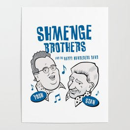 Shmenge Brothers Poster