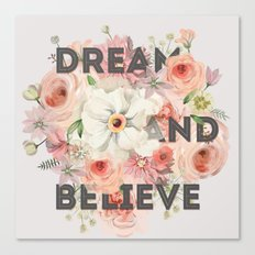 Dream and believe grey Canvas Print