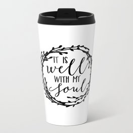 It is well with my soul wreath Metal Travel Mug
