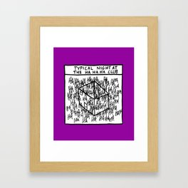 HA HA HA CLUB Framed Art Print